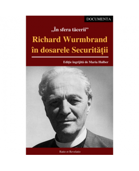 Image result for richard wurmbrand in dosarele securitatii maria hulber
